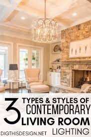 Types Of Ambient Lighting 3 Types And Styles Of Contemporary Living Room Lighting