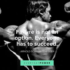 47 Arnold Schwarzenegger Quotes On Real Success 2019