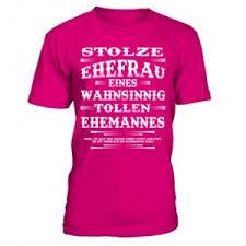 Lustige Ehefrau T Shirt Sprüche Lustige T Shirts Und Pullover