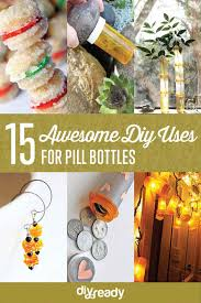 placard bottle ideas creative uses for empty pill bottles around the house diy