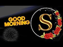 s letter love good morning wishes photo