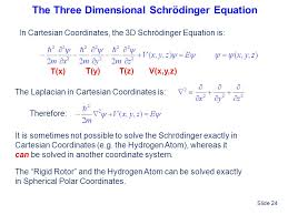 the three dimensional schrödinger equation