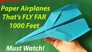 Paper Airplane Designs That Fly Far Paper Airplanes That Fly Far How To Make A Paper Airplane