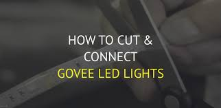 how to cut govee led lights and connect