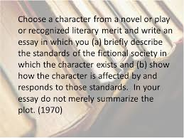 advanced placement literature prompts choose a character from a  choose a character from a novel or play or recognized literary merit and write an essay