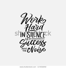Quotes Works Lettering Typography Quotes Work Hard Silence Stock Vector