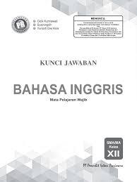 Gapura basa kelas ix smp mts shopee indonesia. Kunci Jawaban Lks Bahasa Inggris Kelas 12