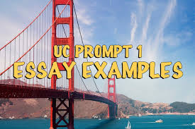uc prompt essay examples admitsee
