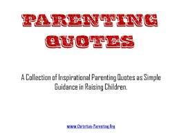 Quotes About Parenting Amazing Parenting Quotes