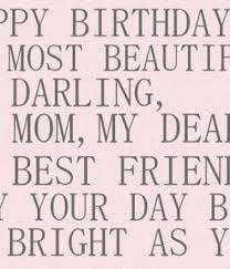 0530a3b2076f2990fc5a e80a577 birthday wishes for mom happy birthday mom quotes
