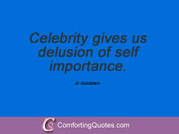 Quotes By Al Goldstein | ComfortingQuotes.com