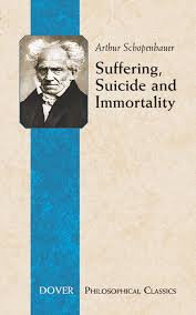 suffering suicide and immortality eight essays from the parerga