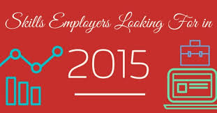 Skills Employers Look For Top 15 Skills Employers Are Looking For In 2015 Wisestep