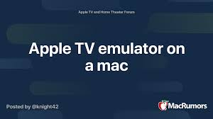 Apple TV emulator on a mac