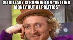 hillary s hypocrisy on money in politics perfectly exposed
