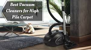 best vacuum clener for high pile carpet