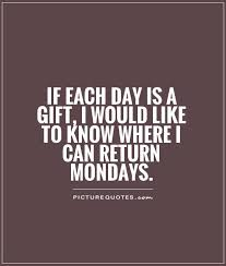 Monday Quotes Funny Beauteous 48 Happy Monday Quotes Quotes And Humor
