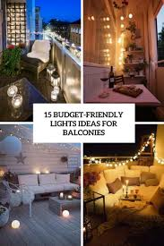 Balcony Lights 15 Budget Friendly Lights Ideas For Balconies Shelterness