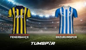Fenerbahçe Erzurumspor maçı ne zaman saat kaçta hangi kanalda? İşte FB  Erzurum maçı 11'leri! - Gaziantep Haberleri