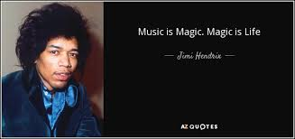 Jimi Hendrix Quotes Interesting Jimi Hendrix Quote Music Is Magic Magic Is Life
