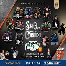Smo Y Los Reyes Del Corrido Rodeo Mesquite Tickets Boletos