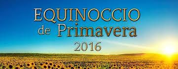 Resultado de imagen para EQUINOCCIO DE PRIMAVERA 2016
