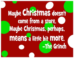 the grinch quotes maybe christmas doesn t come from a store. Contemporary Doesn Maybe Christmas Doesnu0027t Come From A Store And The Grinch Quotes Doesn T Come From A Store I