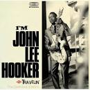 Travelin'/I'm John Lee Hooker