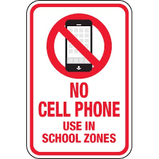No Cell Phone Use In School Zones Signs Seton