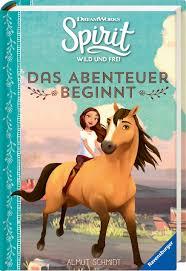 Dreamworks Spirit Wild und Frei: Das Abenteuer beginnt: Amazon.de: Schmidt,  Almut, DreamWorks Animation L.L.C.: Bücher