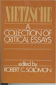 nietzsche a collection of critical essays friedrich nietzsche  nietzsche a collection of critical essays friedrich nietzsche robert c solomon 9780268014544 com books