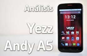 Análisis del Yezz Andy A5 y prueba a ...