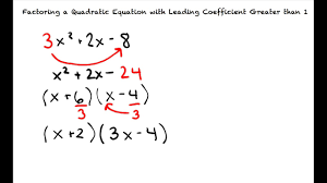 topic factoring a quadratic equation with leading coefficient greater than 1