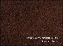 Vehicle Maintenance Record Book Automotive Maintenance Record Book Vehicle Maintenance Log