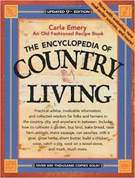 the encyclopedia of country living an old fashioned recipe book updated 9th edition 9th updated edition