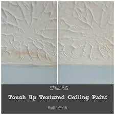 how to touch up textured ceiling paint