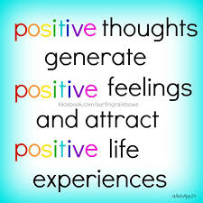 Positive Thoughts Generate Positive Feelings And Attract Positive Classy Download Thoughts Of Life