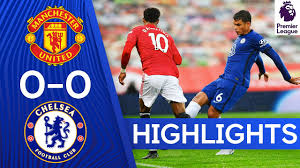 Manchester United 0-0 Chelsea | Premier League Highlights - YouTube