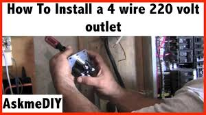 4 wire 220 plug diagram wiring diagrams and schematics how to install a 220 volt 4 wire outlet askmediy