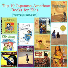 top 10 anese american children s books ages 2 16 pragmaticmom