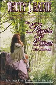 Amazon.com: The Ripple Effect (9781892714008): Eadie, Betty J.: Books