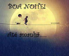 Boa noite!!! on Pinterest | Good Night, Boas and Sweet Dreams