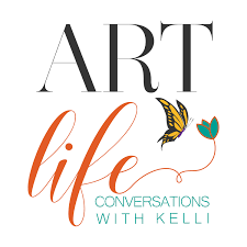 Art Life Conversations with Kelli Folsom