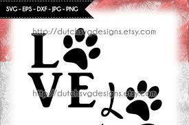 Paw paws animal print cat dog pet love. Cutting File Love With Pawprint In Jpg Png Svg Eps Dxf For Cricut Silhouette Paw Svg Pawprint Svg Love Svg Cricut Svg Svg Cut File Download Free Svg Files