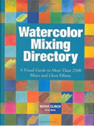 600 Watercolor Mixes Washes Color Recipes And Techniques