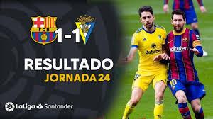 BARCELONA VS CADIZ 2021 | LA LIGA ESPAÑOLA PARTIDOS HOY 2021 | Resultado  del Barcelona Hoy - YouTube