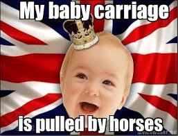 Image - 579818] | Royal Baby | Know Your Meme via Relatably.com
