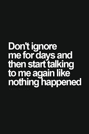 Sad Love Quotes Don't Ignore Me Quotes Time Pinterest Stunning Sad Love Quotes