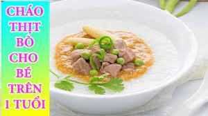 Cách Nấu CHÁO THỊT BÒ RAU NGÓT Cho Bé Trên 1 Tuổi |