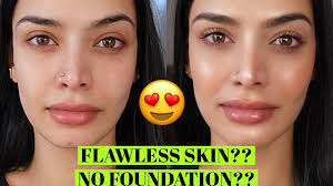 flawless skin without foundation no makeup